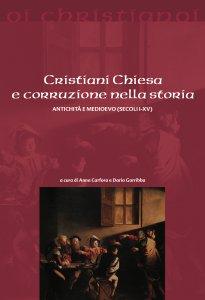 Copertina di 'Cristiani Chiesa e corruzione nella storia'