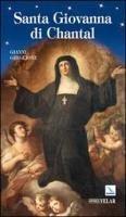 Santa Giovanna di Chantal - Ghiglione Gianni