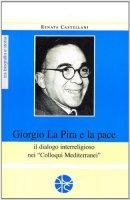 Giorgio La Pira - Renata Castellani