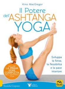 Copertina di 'Il potere dell'Ashtanga yoga'