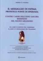 Il messaggio di Fatima - Massimo Consolaro