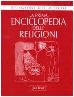 Enciclopedia delle religioni - Ries Julien, Sullivan Lawrence Edward, Clément Olivier