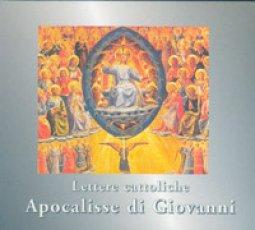 Copertina di 'Lettere cattoliche. Apocalisse di Giovanni'