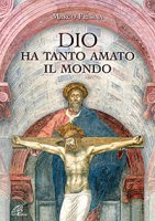 Dio ha tanto amato il mondo - spartito - Marco Frisina