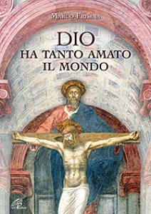Copertina di 'Dio ha tanto amato il mondo - spartito'
