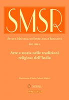 SMSR. Vol. 80/2 (2014): Arte e storia nelle tradizioni religiose dell'India.