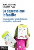 La depressione infantile - Monica Dacomo, Susanna Pizzo