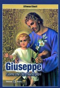Copertina di 'Giuseppe l'uomo che Dio chiamò papà'