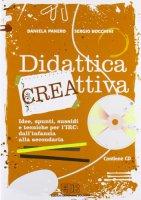 Didattica cre-attiva - Panero Daniela, Bocchini Sergio