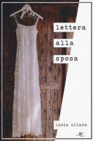 Lettera alla sposa - Allara Licia