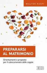 Copertina di 'Prepararsi al matrimonio'