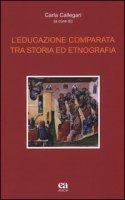 L' educazione comparata tra storia ed etnografia