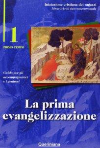 Copertina di 'La prima evangelizzazione. Guida per gli accompagnatori e i genitori'
