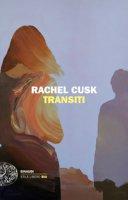 Transiti - Cusk Rachel