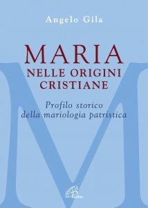Copertina di 'Maria nelle origini cristiane'