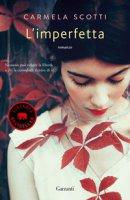 L' imperfetta - Scotti Carmela