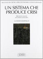 Un sistema che produce crisi - Luciano Vasapollo