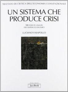Copertina di 'Un sistema che produce crisi'