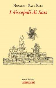 Copertina di 'I discepoli di Sais'