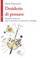 Desiderio di pensare - Matteo Bergamaschi