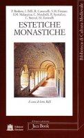 Estetiche monastiche - AA.VV.