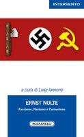 Ernst Nolte. Fascismo, nazismo e comunismo