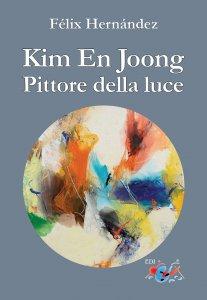 Copertina di 'Kim En Joong pittore della luce'