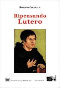 Copertina di 'Ripensando Lutero'