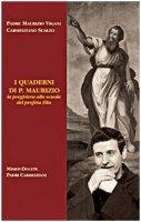 I quaderni di p. Maurizio. La preghiera alla scuola del profeta Elia - Vigani Maurizio