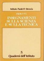 Insegnamenti sulla scienza e sulla tecnica - VI Paolo