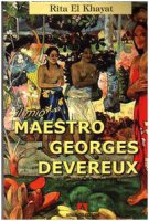 Il mio maestro Georges Devereux - El Khayat Rita