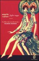 Figlie sagge - Carter Angela