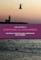 Ospitare lo straniero - Luigi Di Pinto