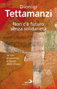 Copertina di 'Non c'è futuro senza solidarietà'