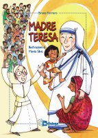 Madre Teresa - Bruno Ferrero