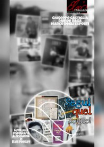 Copertina di 'Segui quel sogno!. Guida alla discografia alternativa di Elvis Presley'