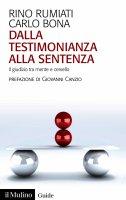 Dalla testimonianza alla sentenza - Rino Rumiati, Carlo Bona