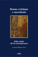 Donne cristiane e sacerdozio - AA. VV.