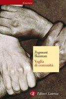 Voglia di comunità - Zygmunt Bauman