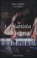 La pianista di Vienna - Golabek Mona, Cohen Lee