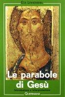 Le parabole di Gesù. Introduzione e interpretazione - Linnemann Eta
