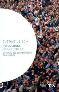 Copertina di 'Psicologia delle folle'