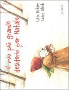 Copertina di 'Il mio più grande desiderio per Natale'