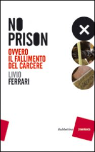 Copertina di 'No prison'