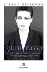Copertina di 'Giuni Russo. Da Un'estate al mare al Carmelo'