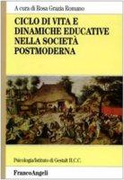 Ciclo di vita e dinamiche educative nella società postmoderna