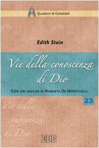 Copertina di 'Vie della conoscenza di Dio. «La teologia simbolica» dell'Areopagita e i suoi presupposti nella realtà'
