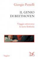 Il genio di Beethoven - Giorgio Pestelli
