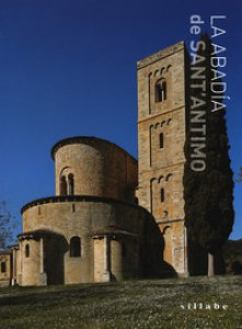 Copertina di 'La abadía de Sant'Antimo. Ediz. a colori'