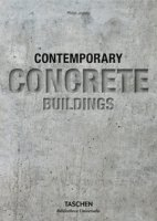 Contemporary concrete buildings. Ediz. inglese, italiana, spagnola e portoghese - Jodidio Philip